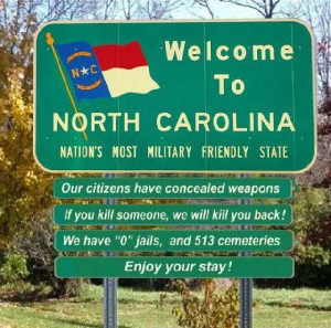 Fake Welcome to North Carolina concealed weapon sign